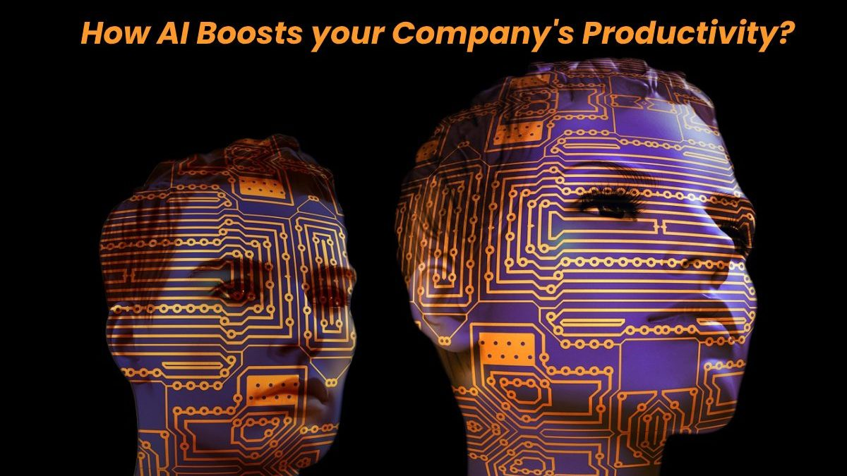 How AI Boosts your Company's Productivity? – [2020]