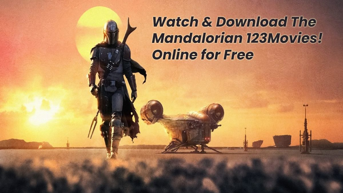 Watch & Download The Mandalorian (2019) All Episodes Online for free on 123Movies, The Mandalorian (2019) Season 1, The Mandalorian (2020) Season 2