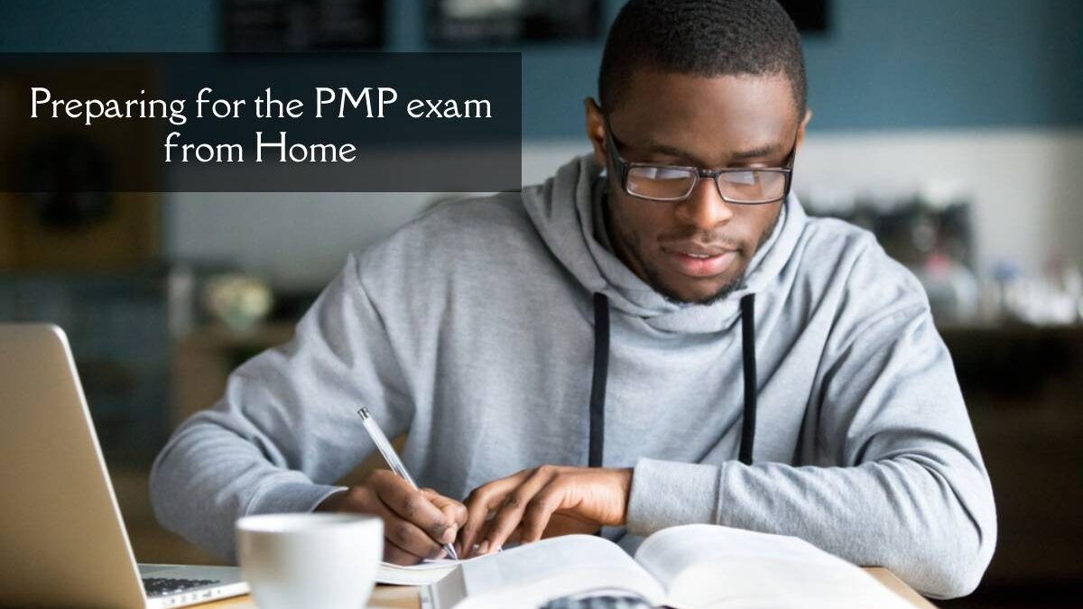 Preparing for the PMP exam from Home