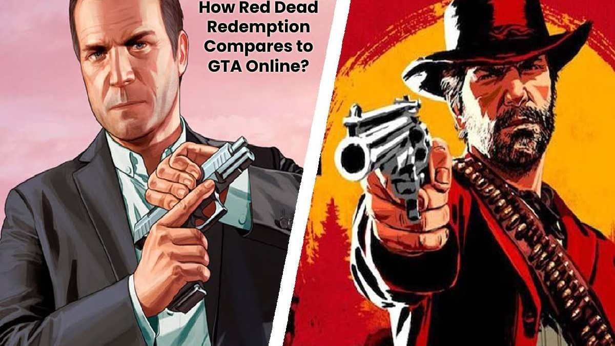 How Red Dead Redemption Compares to GTA Online