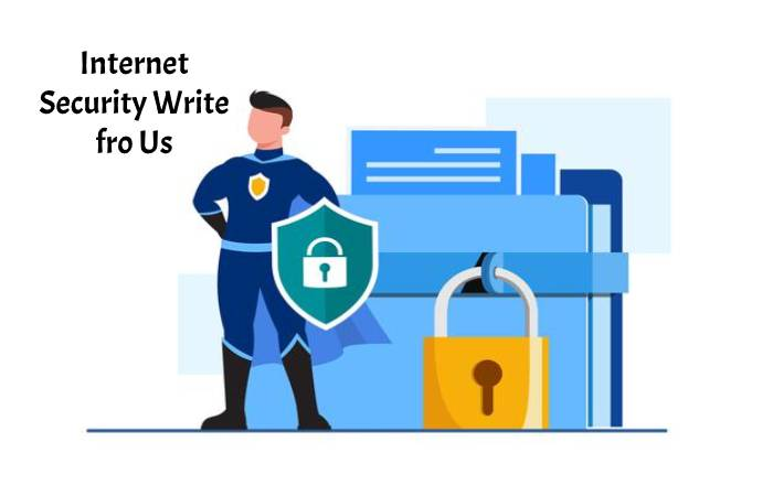 Internet Security Write for us