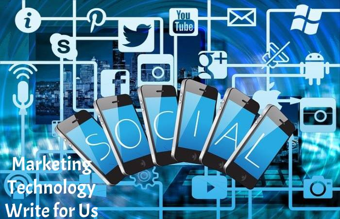 Marketing Technology Write for Us